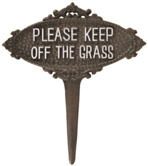 Keep off the grass sign - (8.2x0.4x9.2 inches)