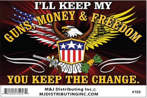 Sticker Guns, Money & Freedom