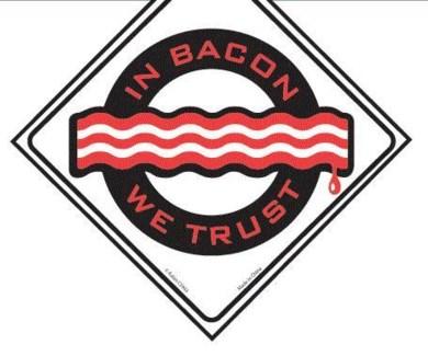 In Bacon We Trust Window cling
