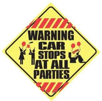 Warning Car Stops at all Parties Window Cling
