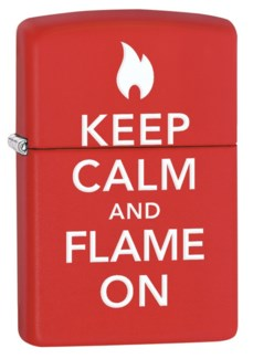 Keep Calm and Flame On