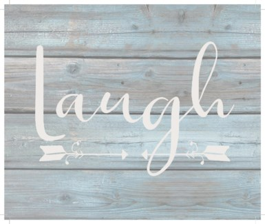"""Laugh - Wash out Grey background 10"""" x 12"""""""