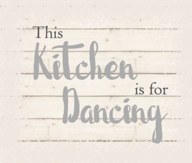 """This kitchen is for dancing - White background 10"""" x 12"""""""