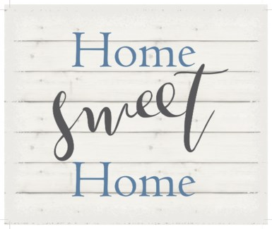 "Home Sweet Home - White background 10"" x 12"""