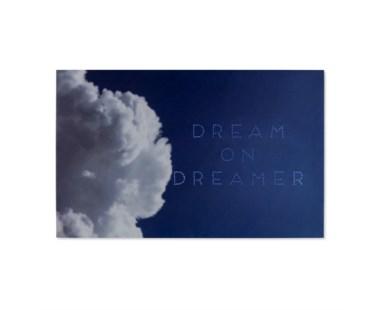 Dream on Dreamer - LED