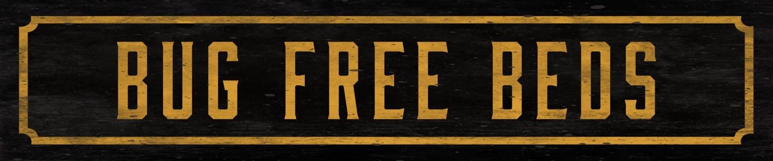 Bug Free Beds Street Sign