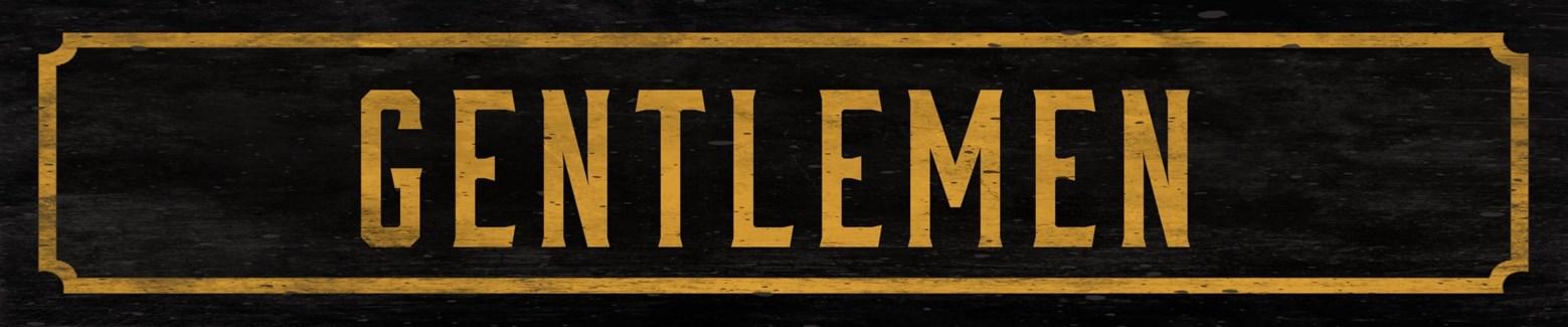 Gentlemen Street Sign