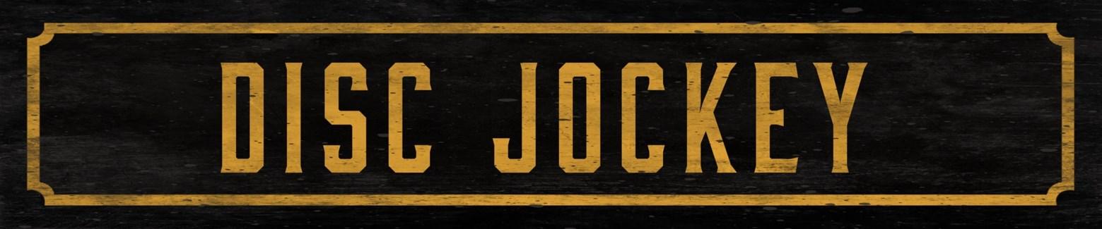 Disc Jockey Street Sign