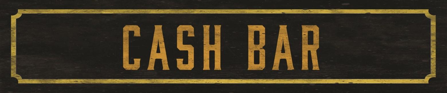 Cash Bar Street Sign
