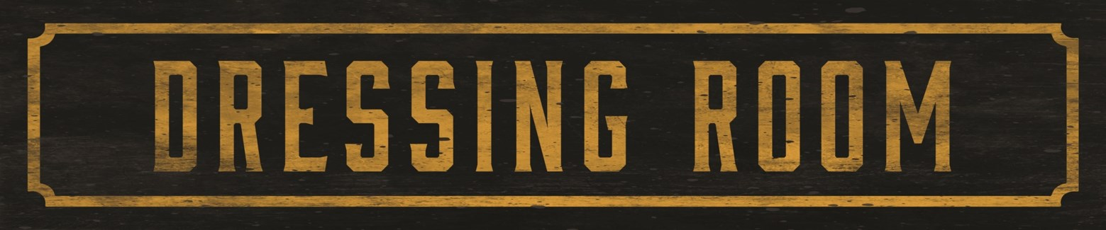 Dressing Room Street Sign