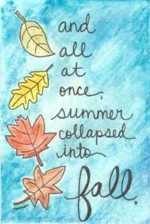 SUMMER INTO FALL