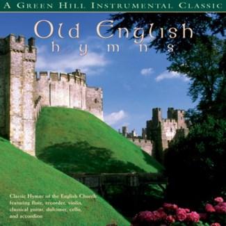 OLD ENGLISH HYMNS