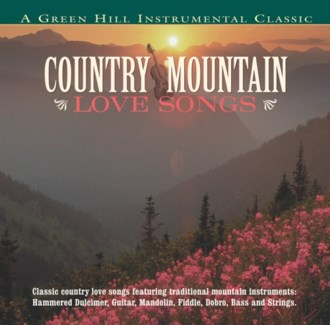 COUNTRY MOUNTAIN LOVE SONGS