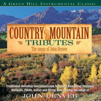 COUNTRY MOUNTAIN TRIBUTES JOHN DENVER