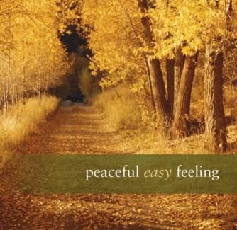 PEACEFUL EASY FEELING