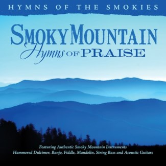 SMOKY MOUNTAIN HYMNS OF PRAISE