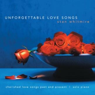 UNFORGETTABLE LOVE SONGS