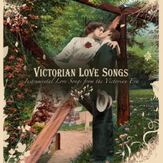 VICTORIAN LOVE SONGS
