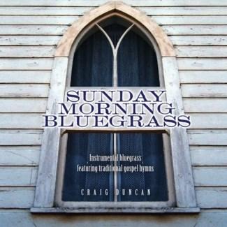 SUNDAY MORNING BLUEGRASS