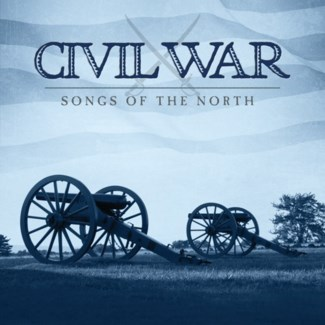 CIVIL WAR: SONGS OF THE NORTH