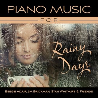 PIANO MUSIC FOR RAINY DAYS
