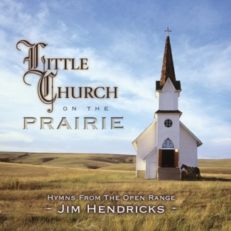 LITTLE CHURCH ON THE PRAIRIE