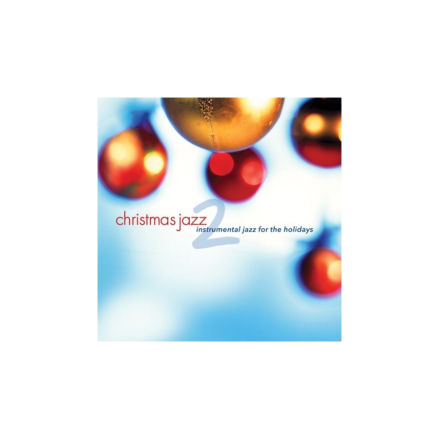 CHRISTMAS JAZZ 2 - holiday instrumental - Green Hill Productions
