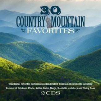 30 COUNTRY MOUNTAIN FAVORITES (2 CD SET)