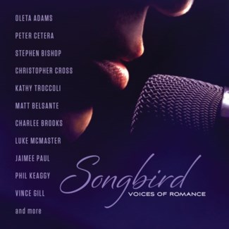 SONGBIRD: VOICES OF ROMANCE