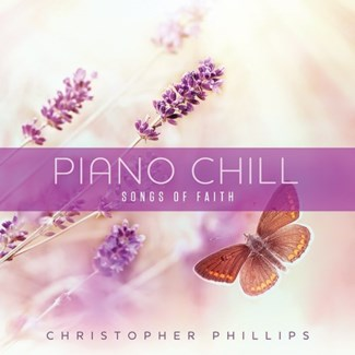 PIANO CHILL: SONGS OF FAITH