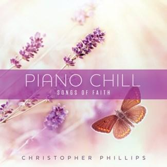 PIANO CHILL: SONGS OF FAITH