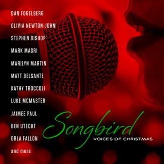 SONGBIRD: VOICES OF CHRISTMAS