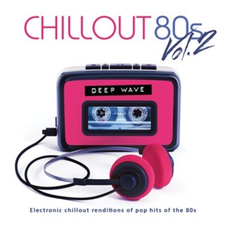 Chillout 80s Volume Two