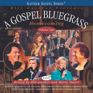 GOSPEL BLUEGRASS HOMECOMING VOL. 1