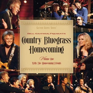 BILL GAITHERS COUNTRY BLUEGRASS HOMECOMING 1