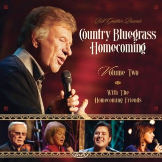 BILL GAITHERS COUNTRY BLUEGRASS HOMECOMING 2