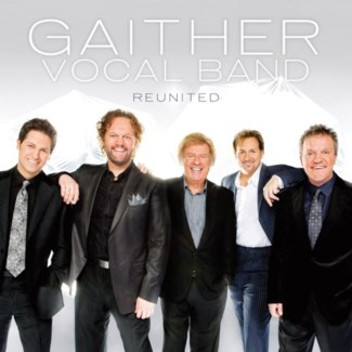 GAITHER VOCAL BAND - REUNITED