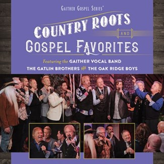 COUNTRY ROOTS AND GOSPEL FAVORITES